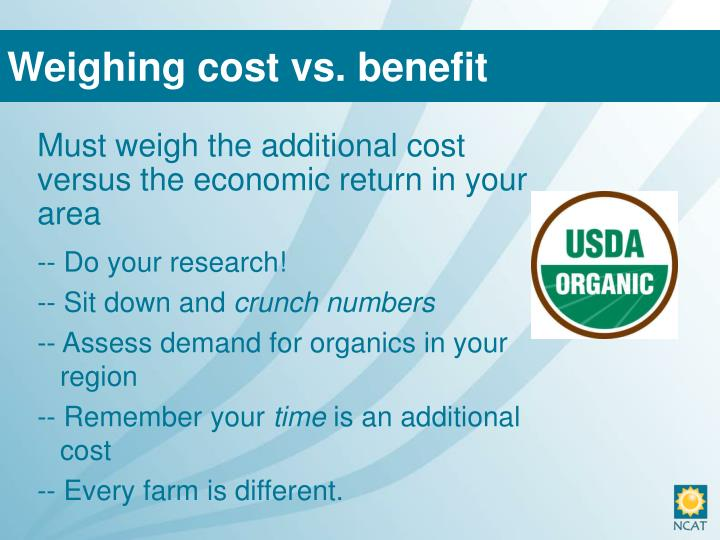 Weighing cost vs. benefit