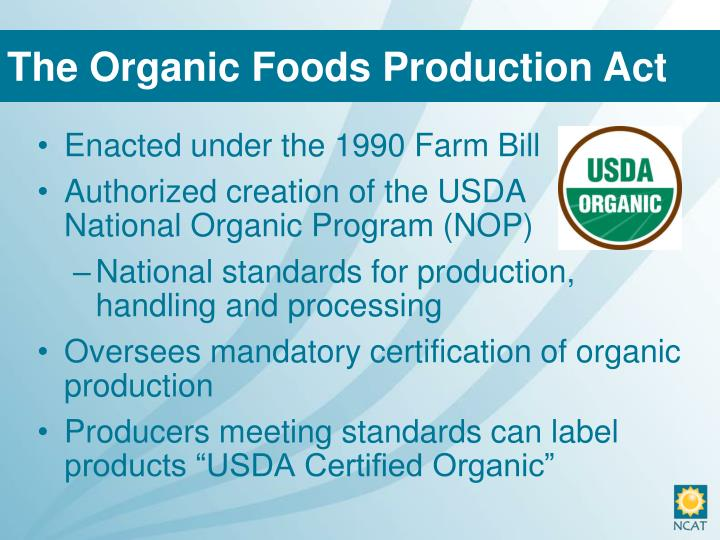 The Organic Foods Production Act