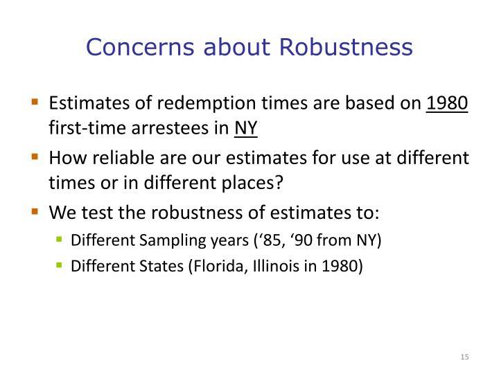 Concerns about Robustness