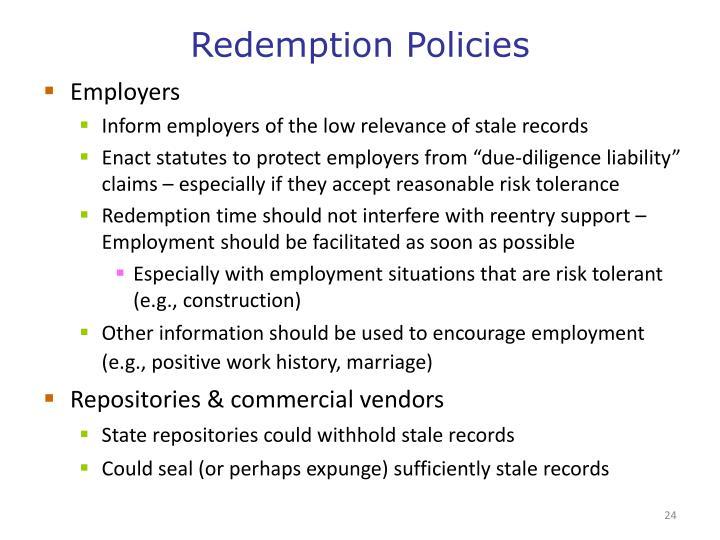 Redemption Policies