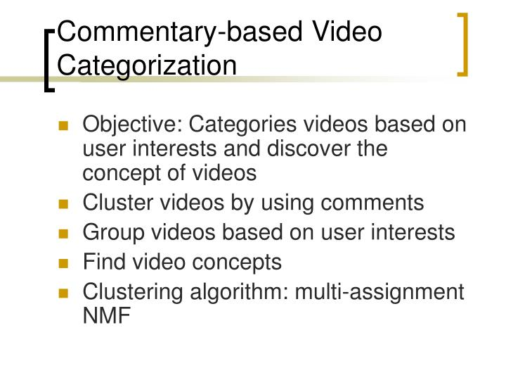 Commentary-based Video Categorization