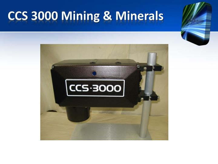 CCS 3000 Mining & Minerals