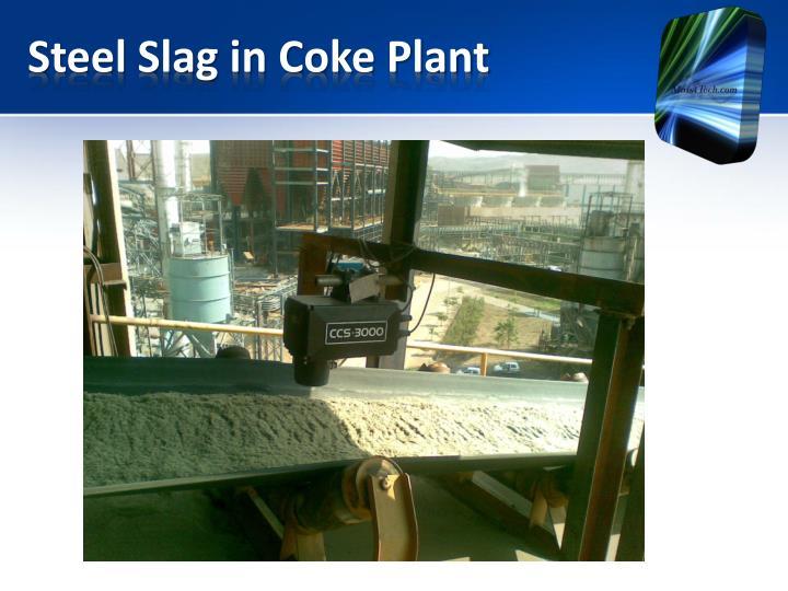 Steel Slag in Coke Plant