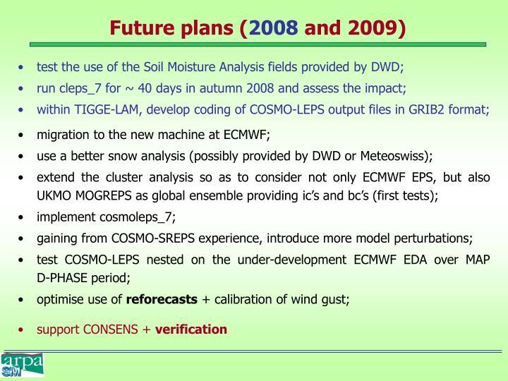 Future plans (