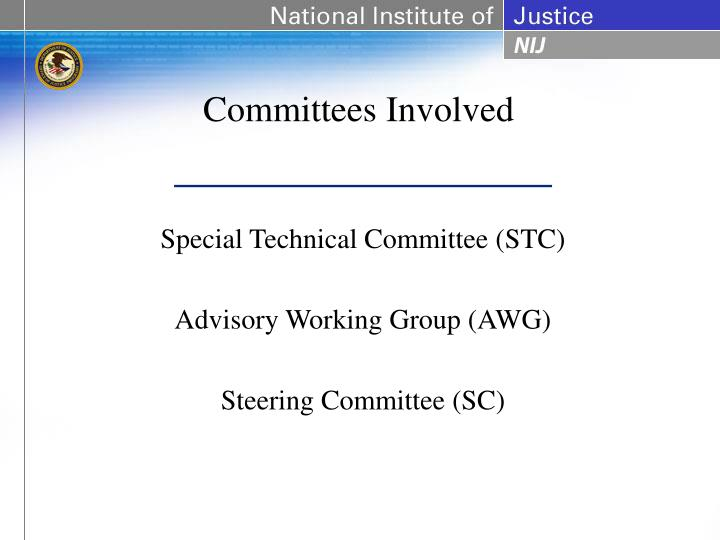 Committees Involved