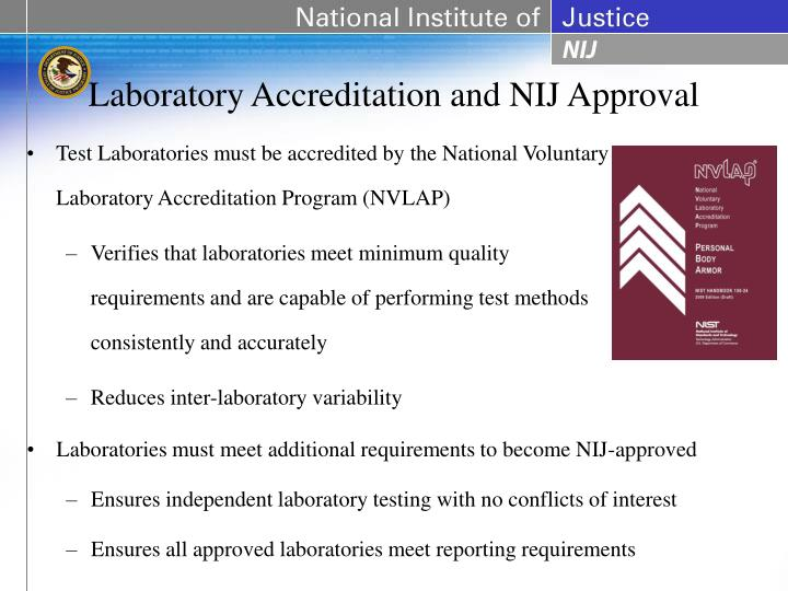 Laboratory Accreditation and NIJ Approval