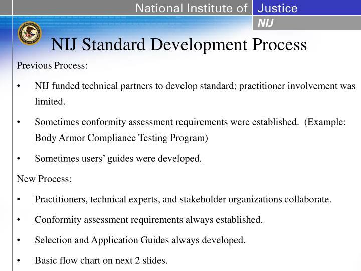 NIJ Standard Development Process