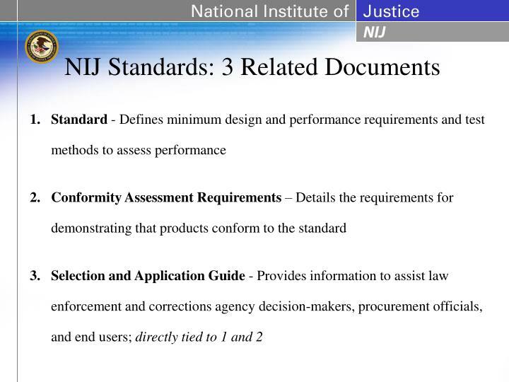 NIJ Standards: 3 Related Documents