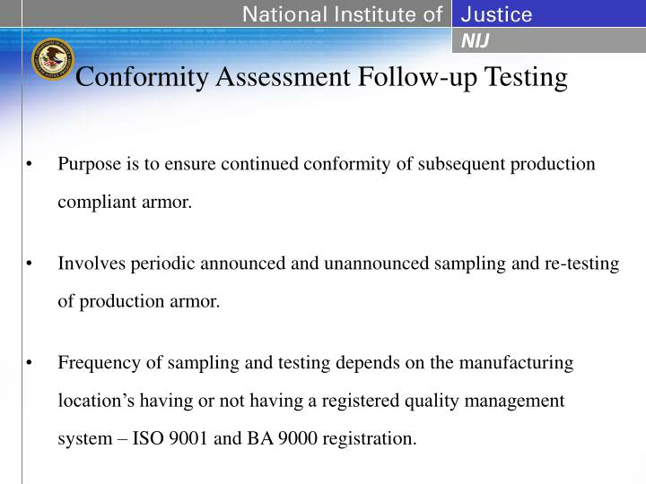 Conformity Assessment Follow-up Testing