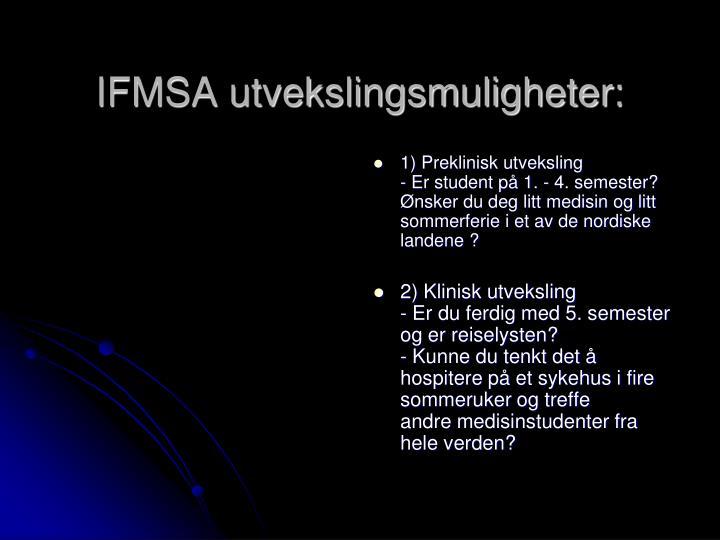 IFMSA utvekslingsmuligheter: