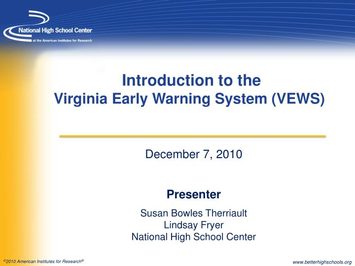 december 7 2010 presenter susan bowles therriault lindsay fryer national high school center