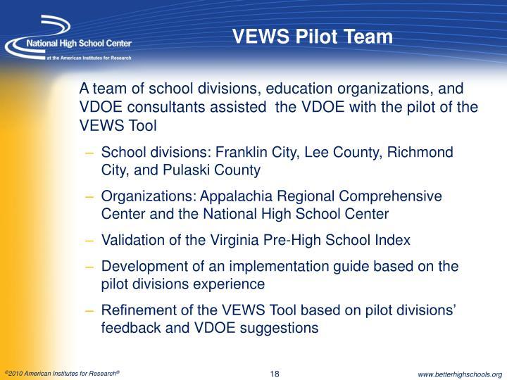 VEWS Pilot Team