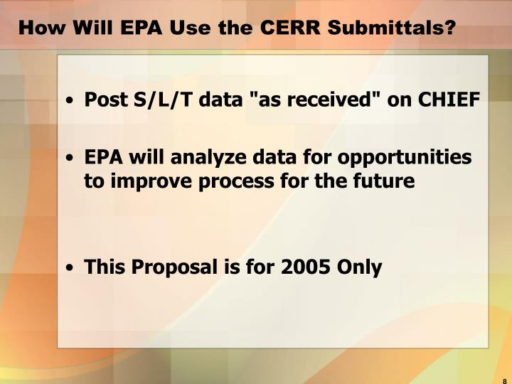 How Will EPA Use the CERR Submittals?