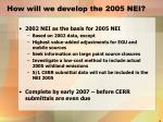how will we develop the 2005 nei