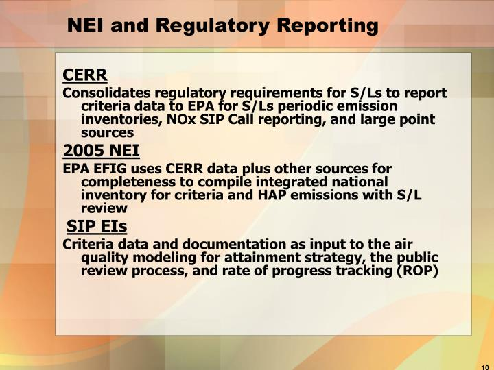 NEI and Regulatory Reporting