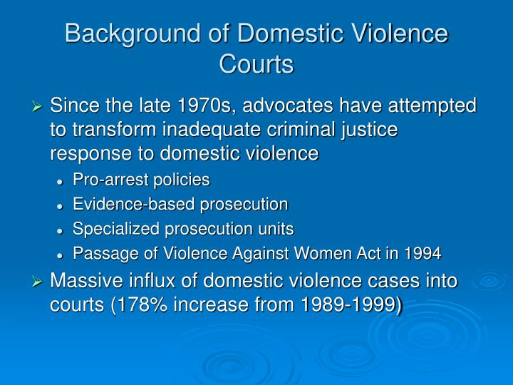 Background of Domestic Violence Courts