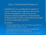 goal coordinated response