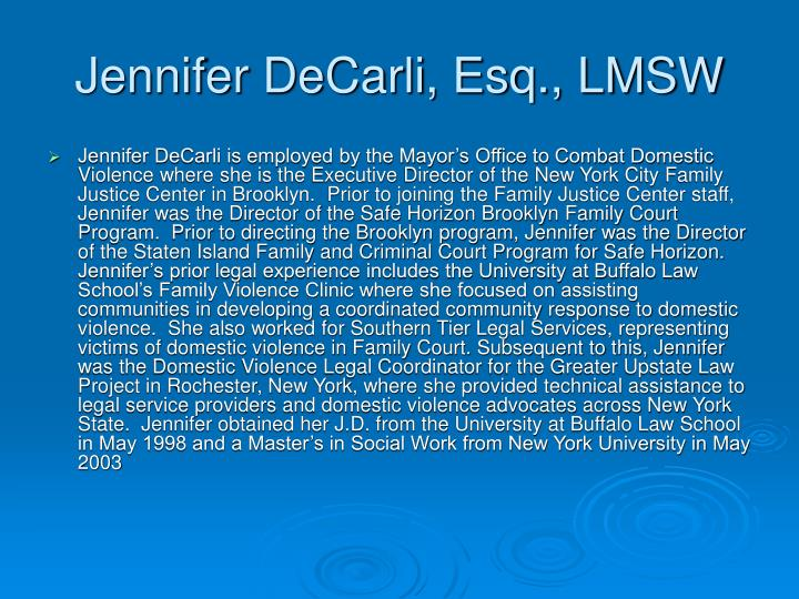 Jennifer DeCarli, Esq., LMSW