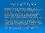 judge eugene hyman