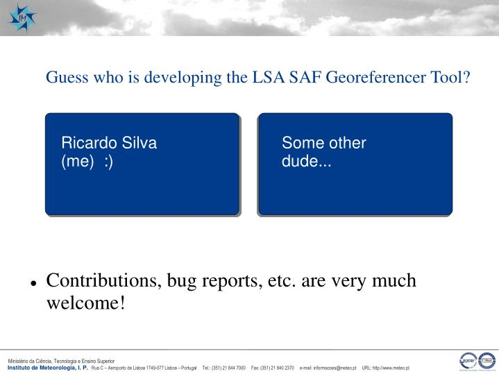 Guess who is developing the LSA SAF Georeferencer Tool?