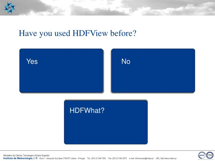 Have you used HDFView before?