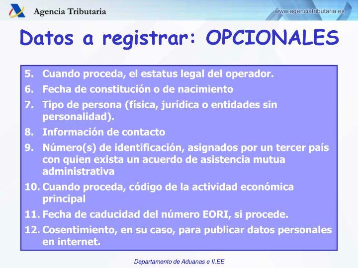 Datos a registrar: OPCIONALES