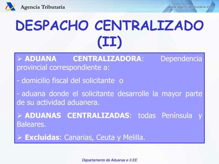 DESPACHO CENTRALIZADO (II)