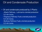 oil and condensate production