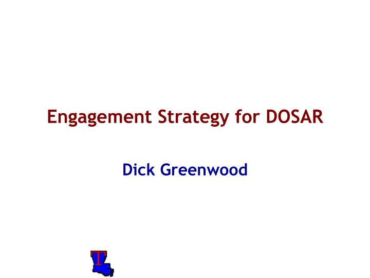 engagement strategy for dosar