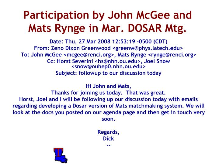 Participation by John McGee and Mats Rynge in Mar. DOSAR Mtg.