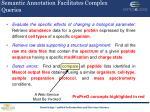 semantic annotation facilitates complex queries