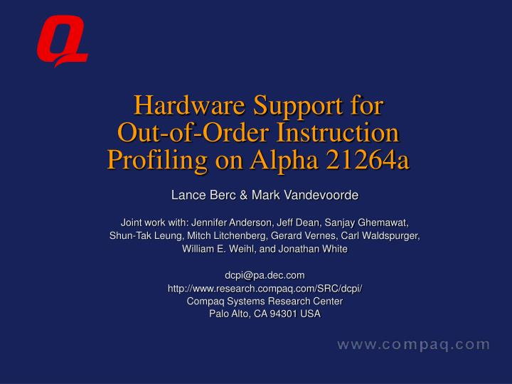 Hardware support for out of order instruction profiling on alpha 21264a