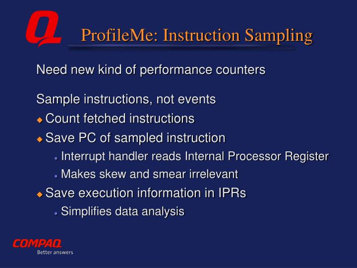 ProfileMe: Instruction Sampling