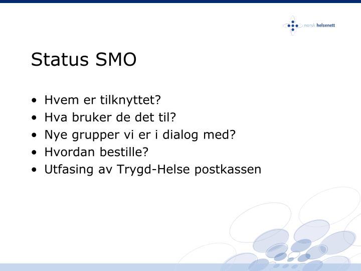 Status SMO