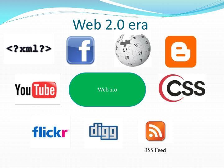 Web 2.0 era