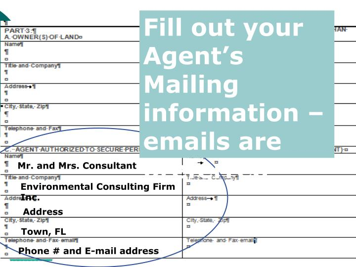 Fill out your Agent's Mailing information –emails are preferred