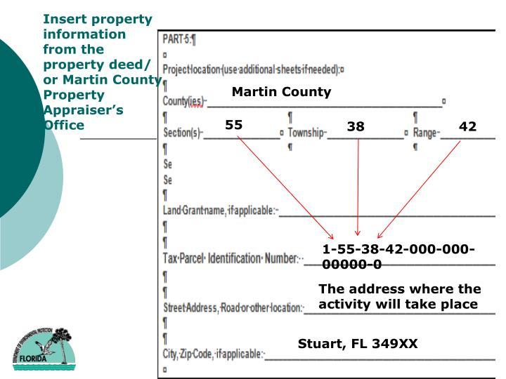 Insert property information from the property deed/ or Martin County Property Appraiser's Office