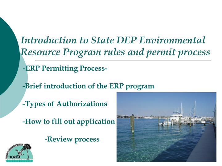 Introduction to State DEP Environmental Resource Program rules and permit process