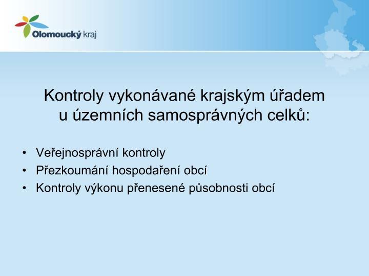 Kontroly vykonávané krajským úřadem                  u územních samosprávných celků: