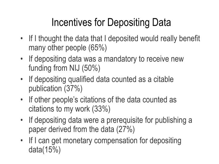 Incentives for Depositing Data