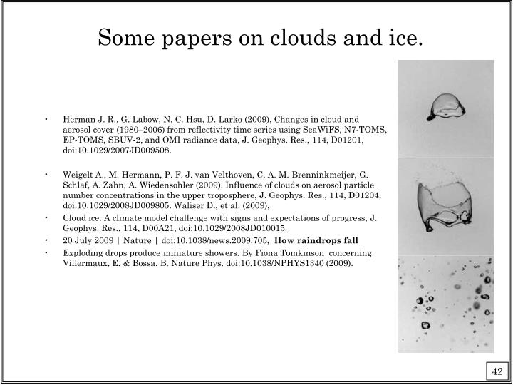 Some papers on clouds and ice.