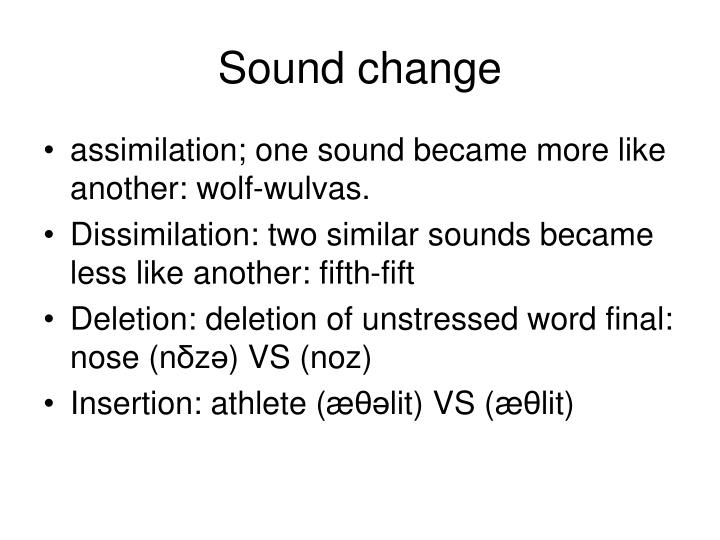 Sound change