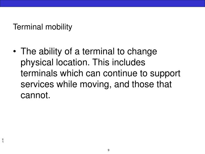 Terminal mobility