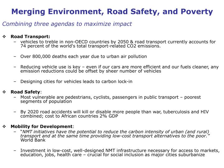 Merging Environment, Road Safety, and Poverty