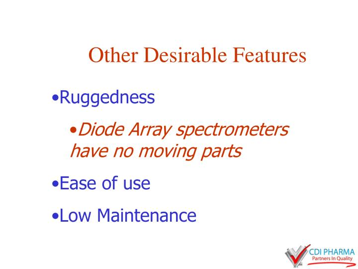 Other Desirable Features