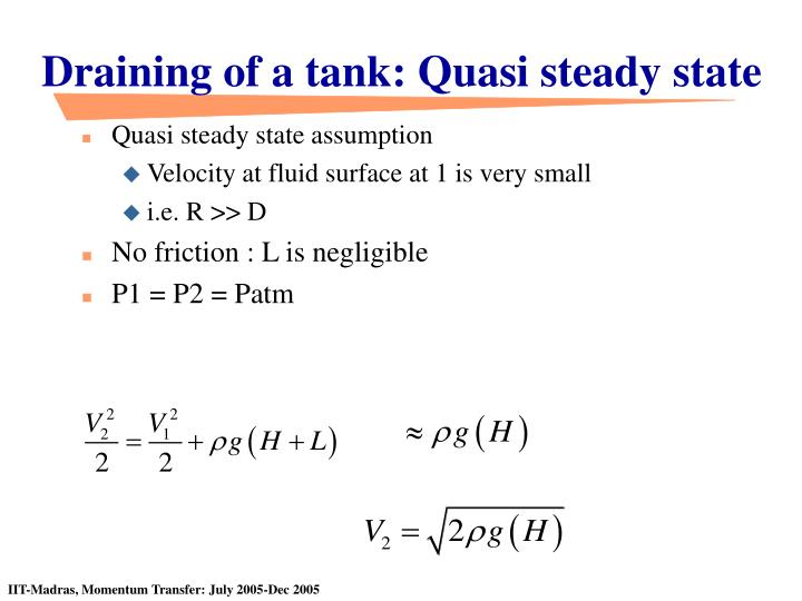 Draining of a tank: Quasi steady state