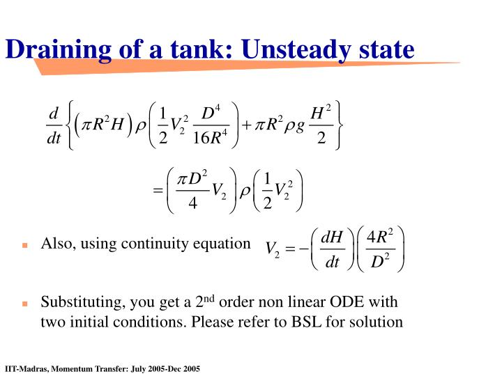Draining of a tank: Unsteady state