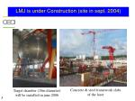 lmj is under construction site in sept 2004