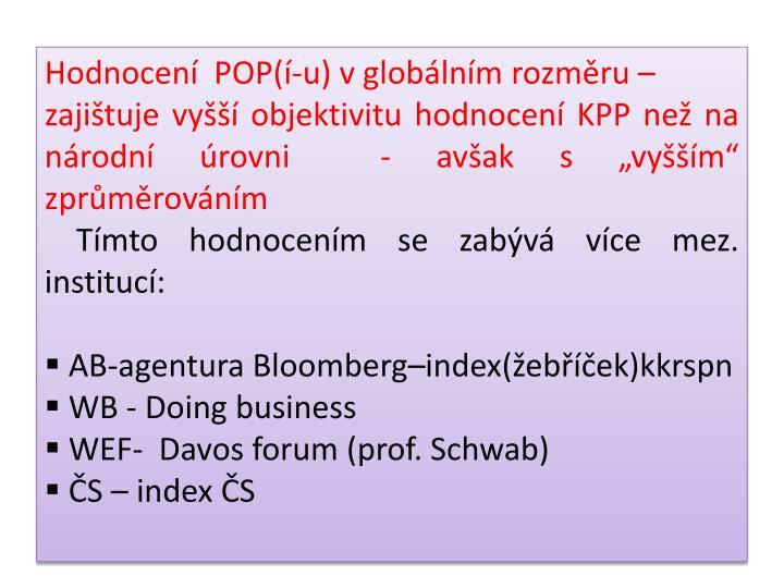 Hodnocení  POP(í-u) v globálním rozměru –