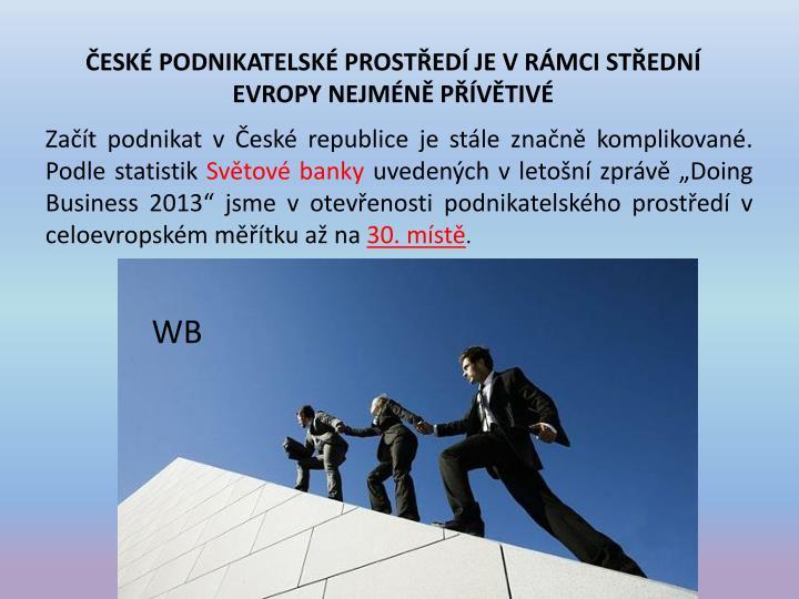 České podnikatelské prostředí je v rámci střední Evropy nejméně přívětivé